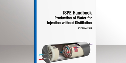 Guideline for the production of Water for Injection – the newly published ISPE Handbook.